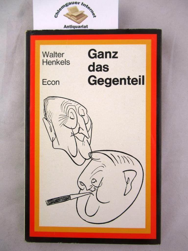 Ganz das Gegenteil. Konrad Adenauer und Ludwig Erhard in der Karikatur. 1 Auflage.ERSTAUSGABE.