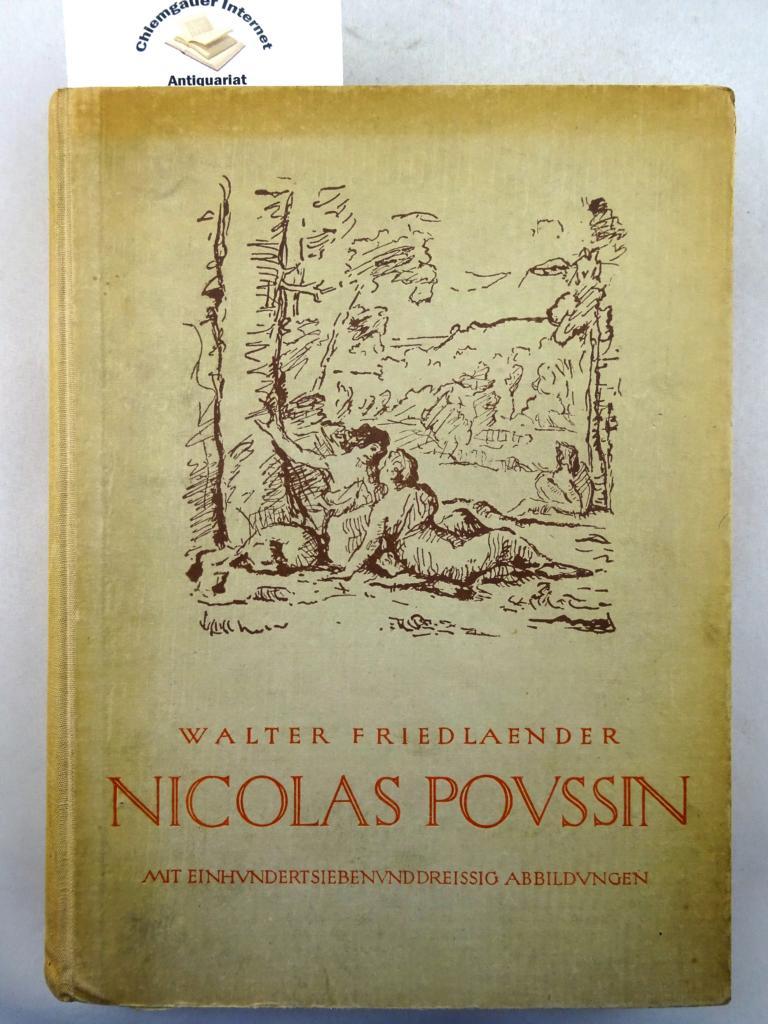 Friedlaender, Walter: Nicolas Poussin : Die Entwicklung seiner Kunst. ERSTAUSGABE.