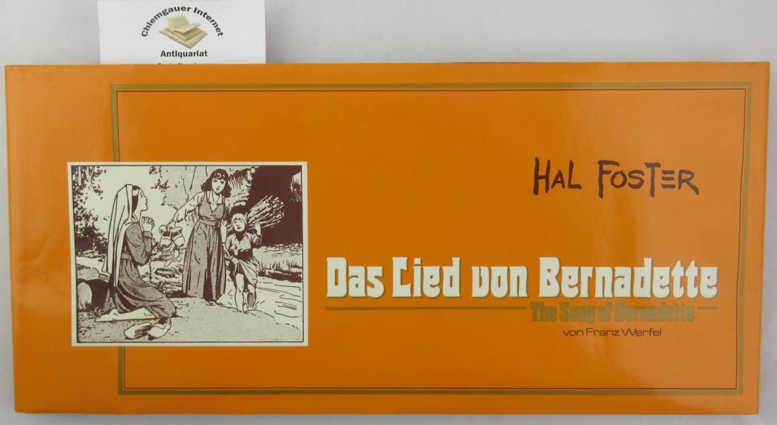Das Lied von Bernadette = The song of Bernadette. Übersetzung von Wolfgang J. Fuchs. Deutsche ERSTAUSGABE.