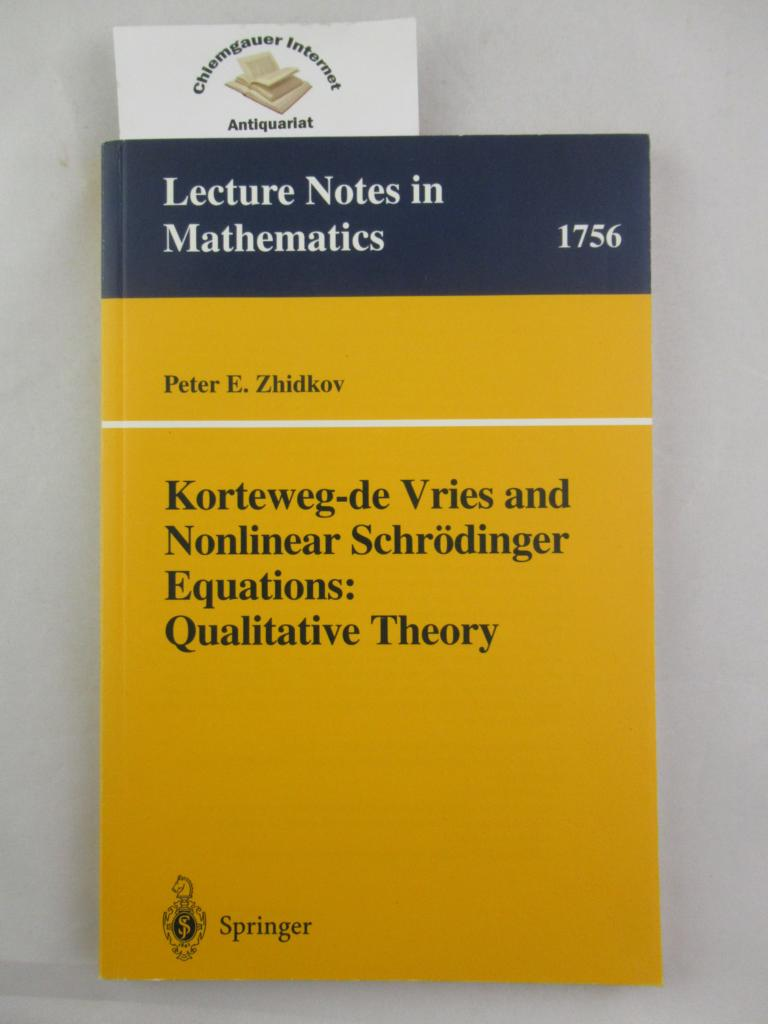 Korteweg-de Vries and nonlinear Schrödinger equations : qualitative theory. Lecture notes in mathematics ; 1756 ERSTAUSGABE.