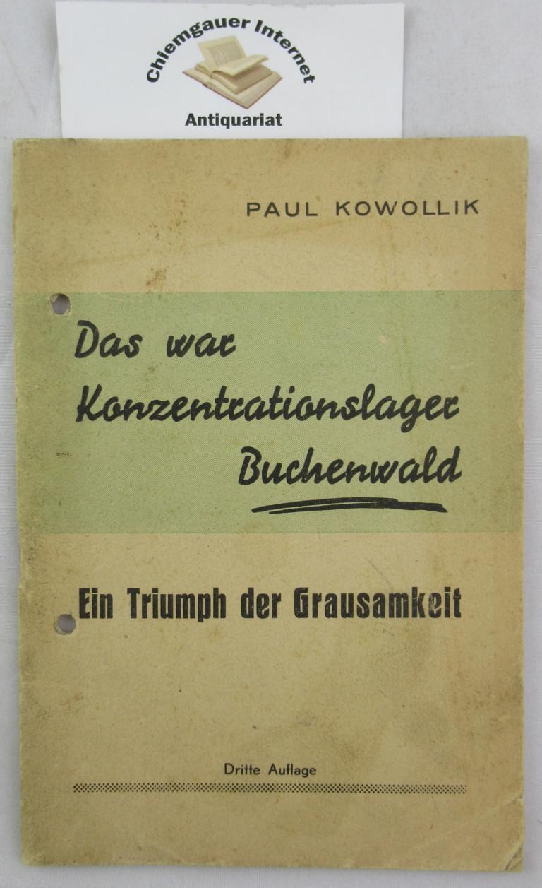 Das war Konzentrationslager Buchenwald : Ein Triumph der Grausamkeit. 3. Auflage