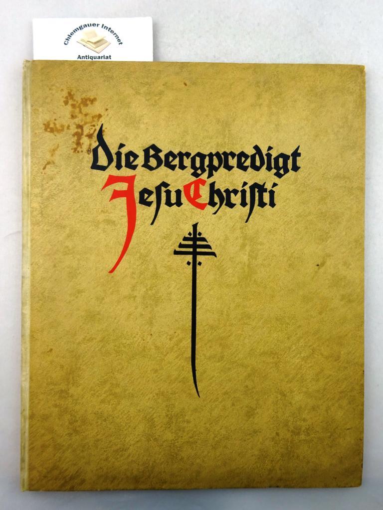 Die Bergpredigt Jesu Christi in der Lutherischen Übersetzung. ERSTAUSGABE.