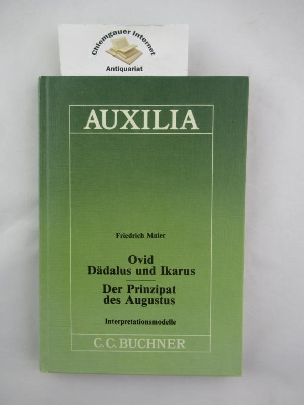 Ovid: Dädalus und Ikarus Auxilia  Band 2. 1. Auflage.