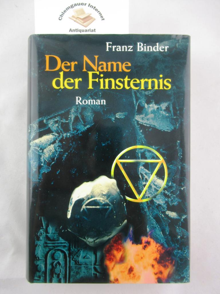 Der Name der Finsternis : Roman. Edition Dhun. ERSTAUSGABE.