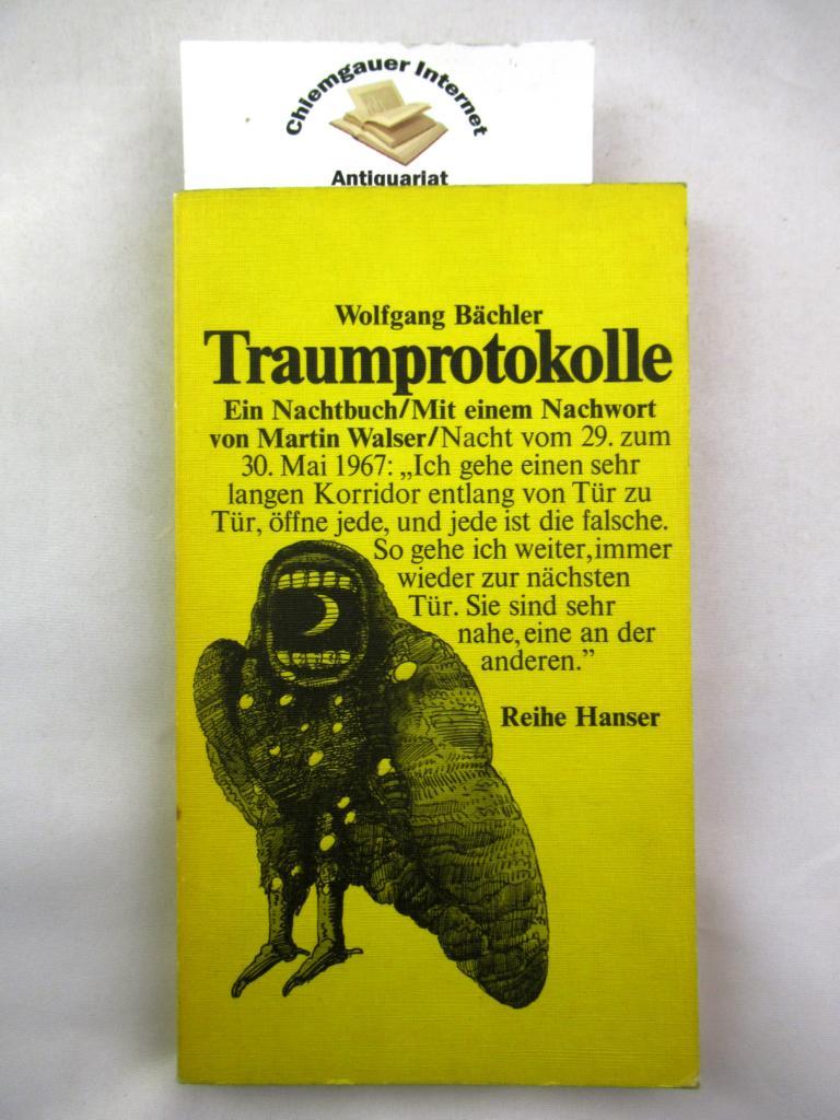 Traumprotokolle : Ein Nachtbuch. Mit einem Nachwort von Martin Walser, Reihe Hanser ; 98. Erstausgabe.