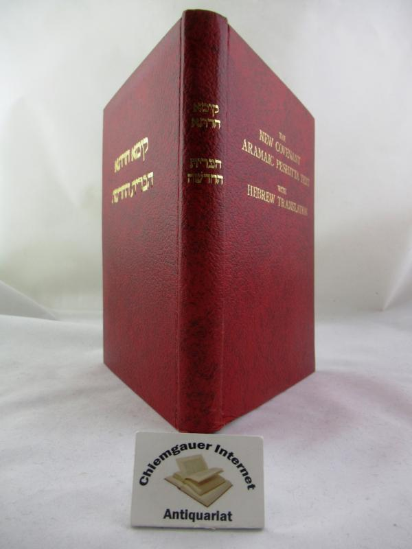 The New Covenant. Commonly called the New Testament. Peshitta Aramaic Text with a Hebrew Translation. Edited by the Aramaic Scriptures Research Society in Israel. The Aramaic Scriptures Research Society in Israel: FIRST edition.