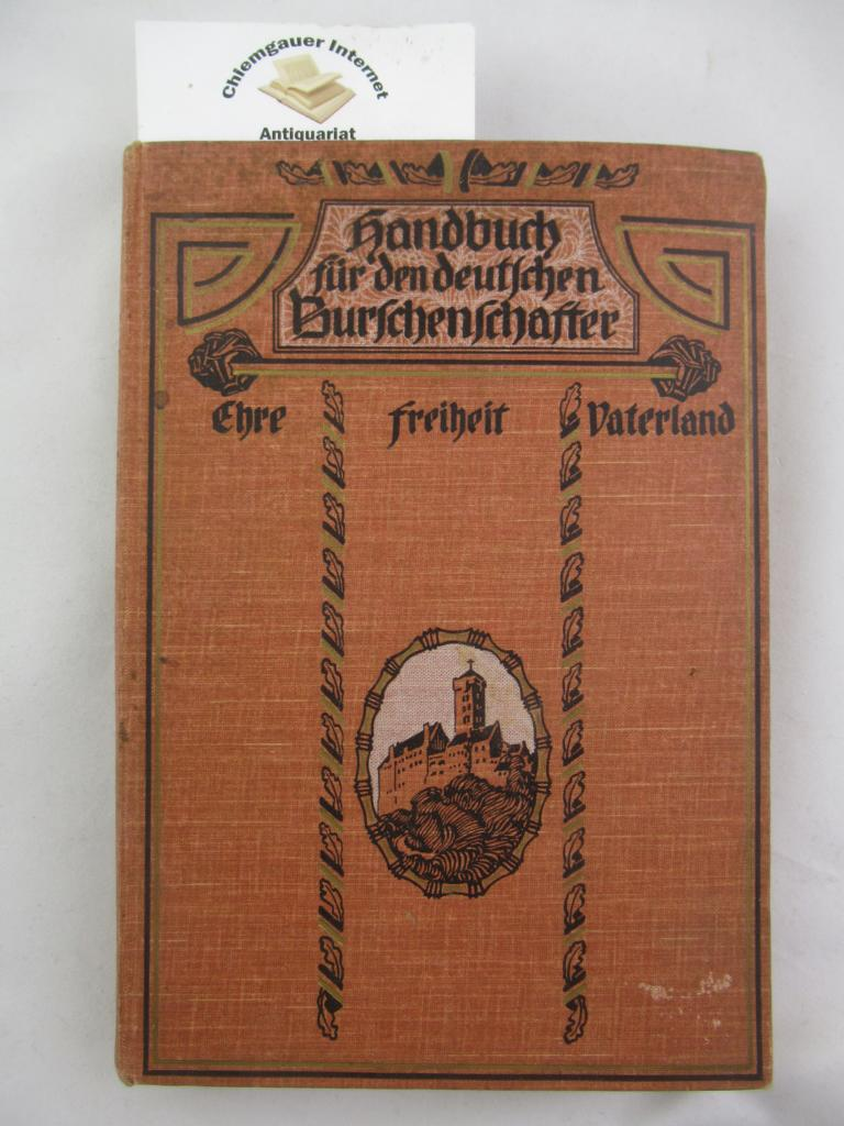 Handbuch für den deutschen Burschenschafter. ERSTAUSGABE.