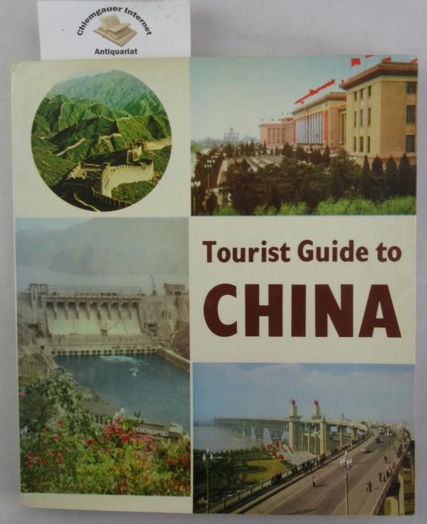 Tourist Guide to China. Edited by China International Travel Service and Foreign Languages Press.