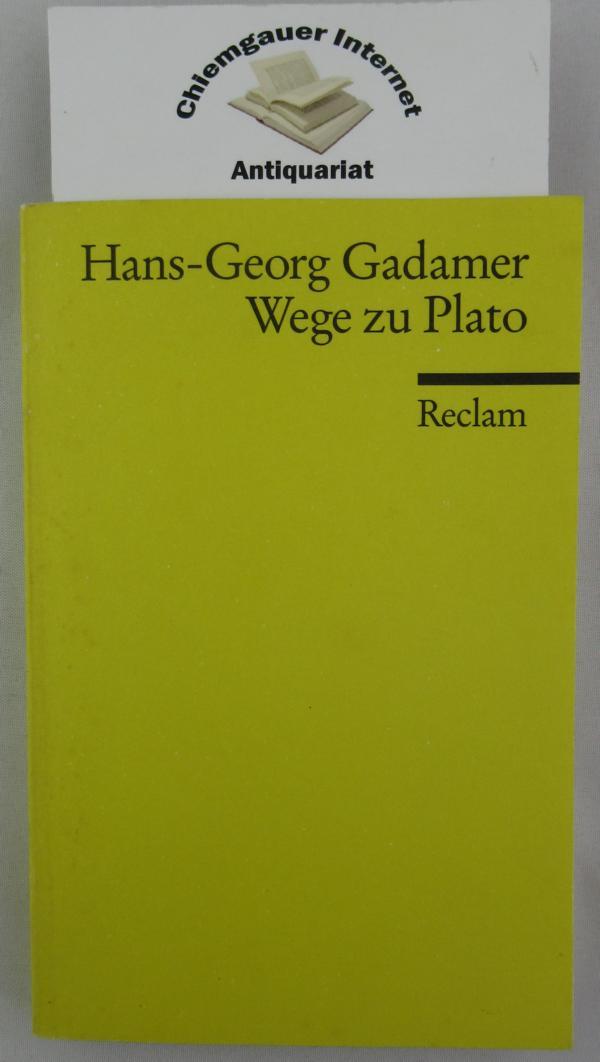 Wege zu Plato. Reclams Universal-Bibliothek ; Nr. 18111 1. Auflage.