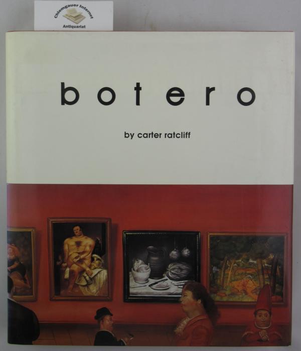 Botero.    ISBN 10: 0896591468ISBN 13: 9780896591462 Fist edition.