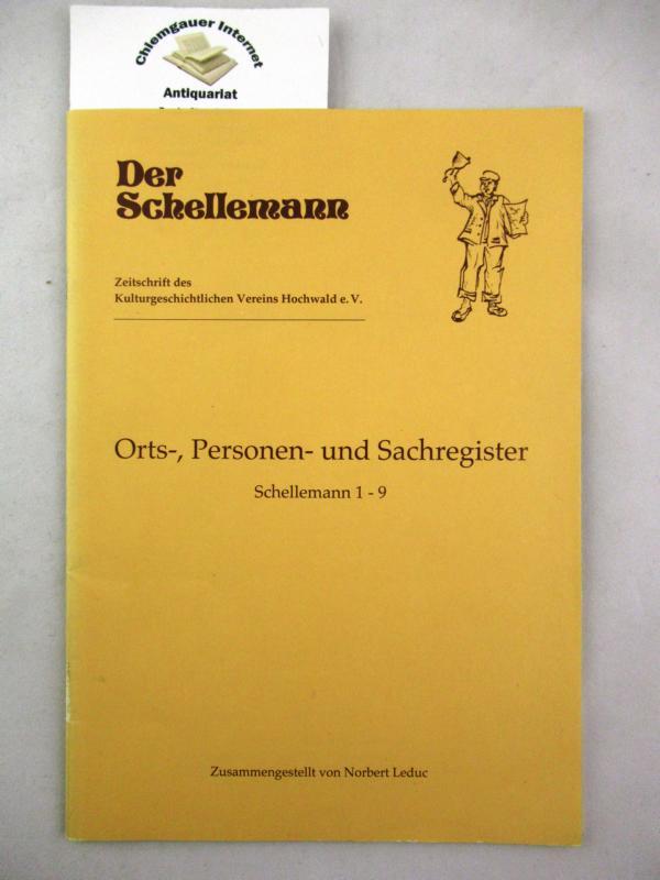 Der Schellemann. Orts-, Personen- und Sachregister. Schellemann 1 - 9.