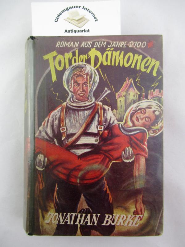 Tor der Dämonen : Roman aus dem Jahre 2100. Deutsche Übersetzung von Heinrich Gottwald. Deutsche ERSTAUSGABE.