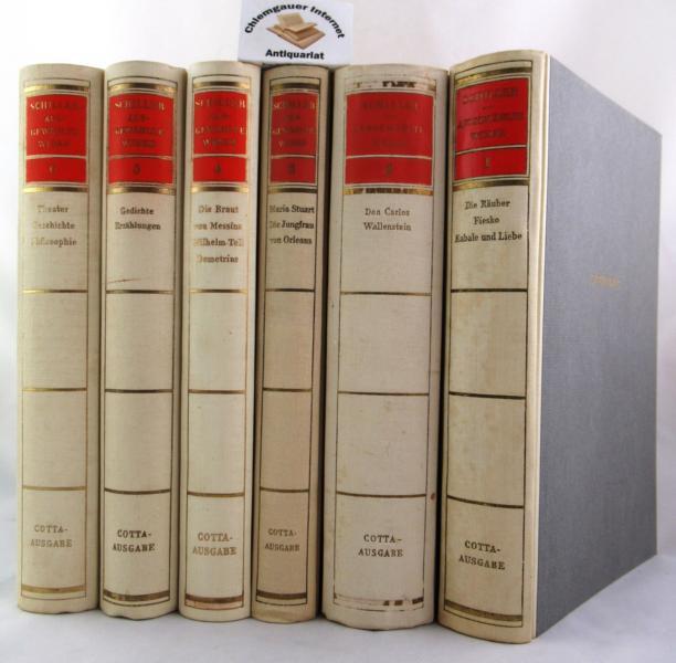 Schiller, Friedrich: Ausgewählte Werke. SECHS (6) Bände. Auf Grund der Cottaschen Säkularausgabe  herausgegeben von Kläre Buchmann und Hermann Missenharter. 1.-4. Tausend. ( 1944-1950 erschienen)