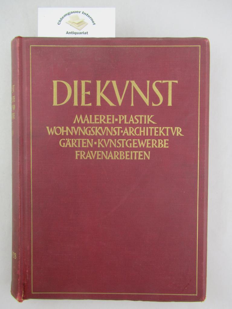 Die Kunst. Monatshefte für freie und angewandte Kunst. 57. Band.