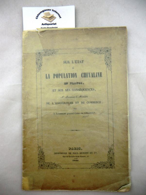 Sur L´ Ètat La Population Chevaline En France Et Sur Ses Conséquences, A Monsieur le Ministre De L´Agriculture Et Du Commerce.