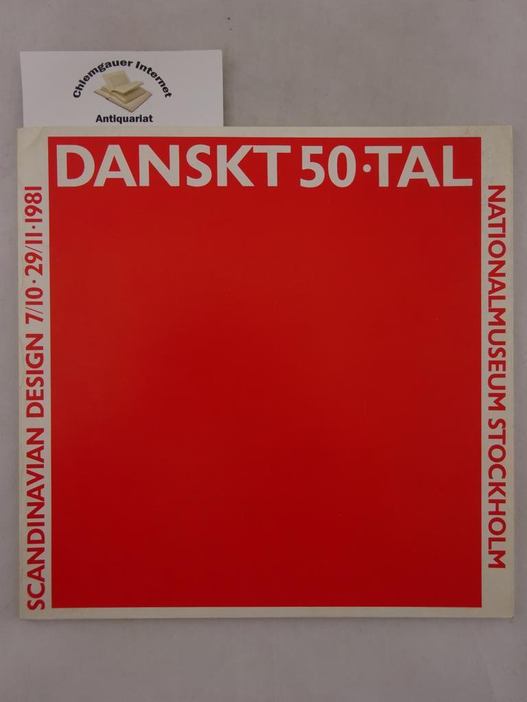 Scandinavian Design 7/10-29/11 1981. Ausstellungskatalog.(utställningskatalog)
