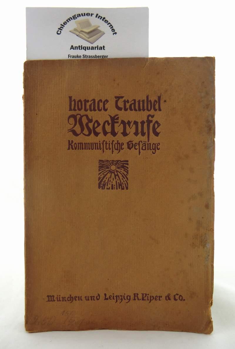 Weckrufe - Kommunistische Gesänge. Deutsch von O.E. Lessing. ERSTAUSGABE.