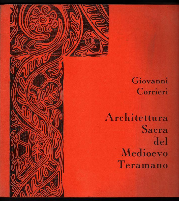 Architettura Sacra del Medioevo Teramano / Giovanni Corrieri.