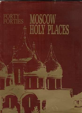 Moscow Holy Places. Geschichte der Sakralbaukunst.