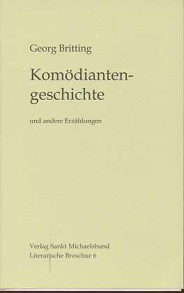 Komödiantengeschichte und andere Erzählungen. [Mit Linolschn. von Guido Zingerl. Textausw. besorgte Ingeborg Schuldt-Britting], Literarische Broschur, 1. Aufl.,
