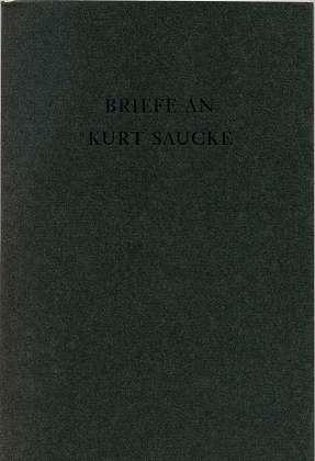 Briefe an Kurt Saucke , Zum Jahreswechsel für die Freunde von Kurt Saucke ,