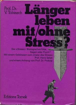 Länger leben ohne, mit Stress?