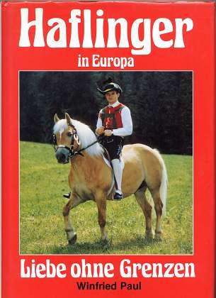 Haflinger in Europa : Liebe ohne Grenzen.