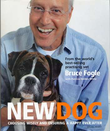 New Dog: Choosing Wisely and Ensuring a Happy Ever After ,