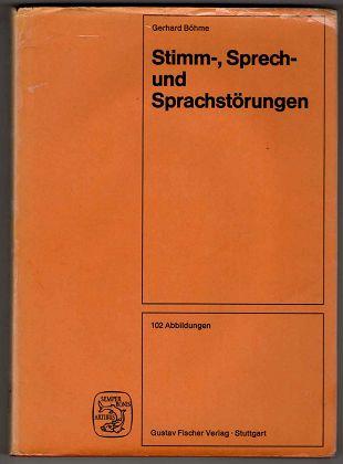 Stimm-, Sprech- und Sprachstörungen : Ätiologie, Diagnostik, Therapie.