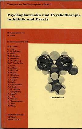 Psychopharmaka und Psychotherapie in Klinik und Praxis,