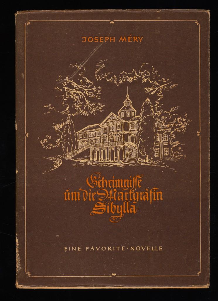 Geheimnisse um die Markgräfin Sibylla. Der Roman von Baden, Das Weltbad in der Weltliteratur.