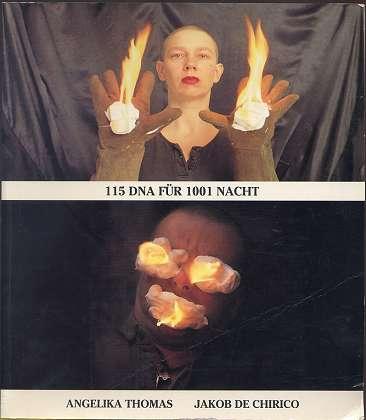 Thomas, Angelika und Jakob de Chirico: 115 DNA für 1001 Nacht , Lorand Hegyi ,