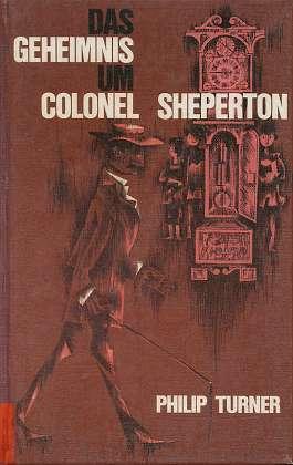 Das Geheimnis um Colonel Sheperton. [Übers. aus d. Engl. von Eugen von Beulwitz.] Ill. von Werner W. Wyss,.