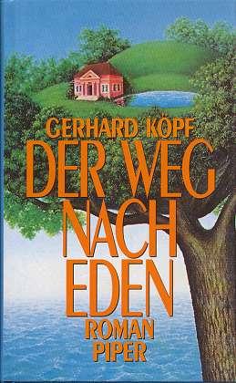 Der Weg nach Eden : Roman.