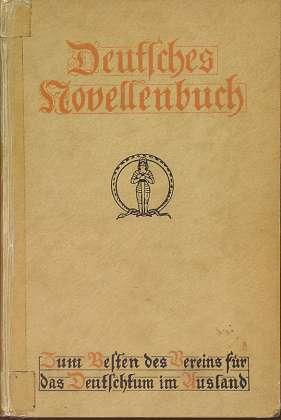 Deutsches Novellenbuch : Zum Besten des Vereins für das Deutschtum im Ausland.