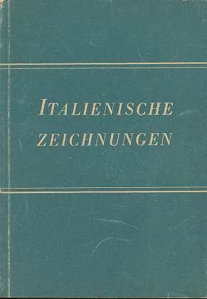 Italienische Zeichnungen . Kunstwerke aus den Berliner Sammlungen , 2, 15 ,