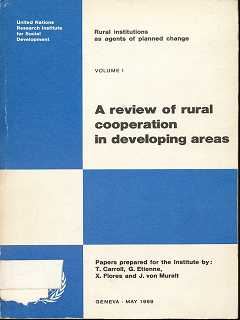 A review of rural cooperation in developing areas , Rural institutions as agents of planned change ,