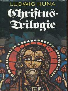 Christus-Trilogie , Ein Stern geht auf / Das hohe Leuchten / Golgotha ;