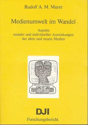 Medienumwelt im Wandel, DJI-Forschungsbericht,