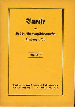 Tarife des städtischen Elektrizitätswerks Freiburg im Breisgau - März 1935 ,