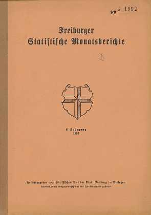 Freiburger Statistische Monatsberichte, 6. Jahrgang Heft 6 (Juni 1952), Herausgegeben vom Statistischen Amt der Stadt Freiburg im Breisgau,