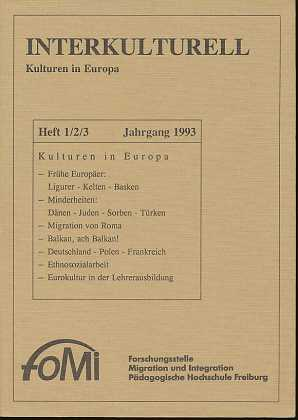 interkulturell Kulturen in Europa Heft 1/2/3 Jahrgang 1993, Kulturen in Europa, Fomi Forschungsstelle Migration Integration Pädagogische Hochschule Freiburg,