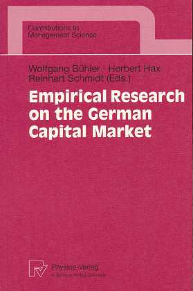 Empirical Research on the German Capital Market (Contributions to Management Science) ,