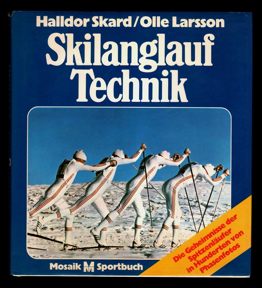 Skilanglauf-Technik. Die Geheimnisse der Spitzenläufer in Hunderten von Phasenfotos.