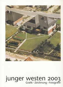 Kunstpreis junger westen 2003, Grafik, Zeichnun, Fotografie,