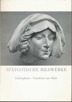 Spätgotische Bildwerke, Liebieghaus, Frankfurt am Main.