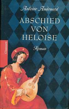 Abschied von Heloise : Roman,