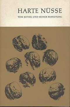 Harte Nüsse, Vom Rätsel und seiner Bedeutung,