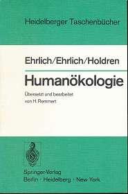 Humanökologie : der Mensch im Zentrum einer neuen Wissenschaft,