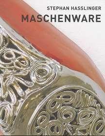 Stephan Hasslinger - Maschenware, anlässlich der Ausstellung Stephan Hasslinger. Maschenware, Städtische Galerie Reutlingen, 19. September bis 15. November 2009, SüdWestGalerie, Niederalfingen, 4. Juli bis 15. August 2010, Morat-Institut für Kunst und Kunstwissenschaft, Freiburg, 24. Oktober bis 27. November 2010,